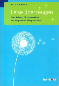 Nathalie Schnack Leise überzeugen Mehr Präsenz für Introvertierte