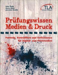 Krahé / Naber / Steudte Prüfungswissen Medien & Druck