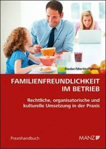 Familienfreundlichkeit im Betrieb (Bild: Manz-Verlag)