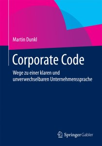 Martin Dunkl: Corporate Code