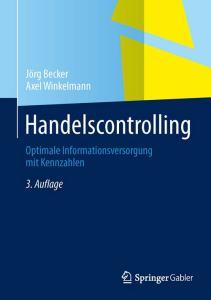 Jörg Becker, Axel Winkelmann: Handelscontrolling (Bild: Springer)