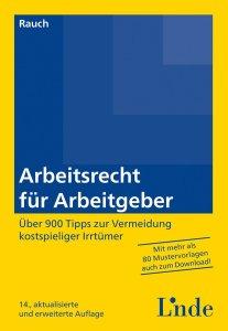 Rauch: Arbeitsrecht für Arbeitgeber Bild: Linde-Verlag